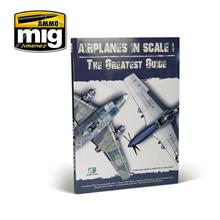 MAG. AIRPLANES IN SCALE: THE GRATEST GUIDE ENG.